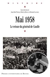 Ebooks à télécharger gratuitement sur j2me Mai 1958  - Le retour du général de Gaulle (French Edition) par Jean-Paul Thomas, Gilles Le Béguec, Bernard Lachaise