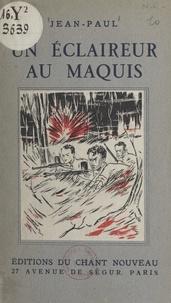 Jean-Paul et  Georgy - Un éclaireur au maquis.