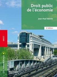 Jean-Paul Valette - Droit public de l'économie.