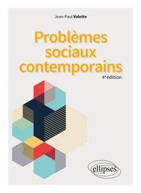 Jean-Paul Valette - Problèmes sociaux contemporains.