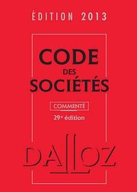 Code des sociétés 2013 - Commenté, Jurisprudence et doctrine sur CD-ROM.pdf