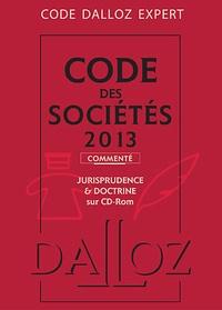 Jean-Paul Valuet et Alain Lienhard - Code des sociétés 2013 - Commenté, Jurisprudence et doctrine sur CD-ROM. 1 Cédérom