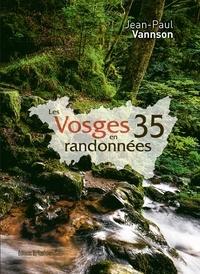 Jean-Paul Vannson - Les Vosges en 35 randonnées.