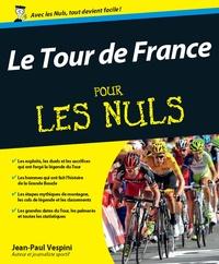 Jean-Paul Vespini - Le Tour de France pour les nuls.