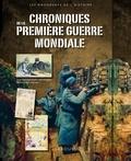 Jean-Paul Viart - Chroniques de la Première Guerre mondiale.