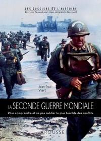 La Seconde Guerre Mondiale - Pour comprendre et ne pas oublier la Seconde Guerre Mondiale.pdf
