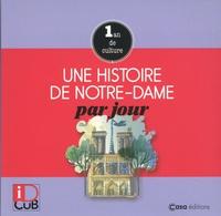 Jean-Paul Viart - Une histoire de Notre-Dame par jour - 1 an de culture.