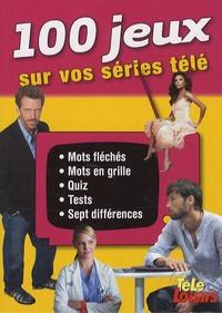 Jean-Paul Vuillaume - 100 Jeux sur vos séries télé.