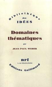 Jean-Paul Weber - Domaines thématiques.