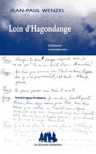 Jean-Paul Wenzel - Loin d'Hagondange.