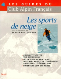 Jean-Paul Zuanon - Les sports de neige.