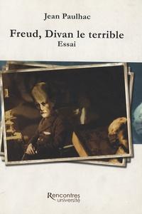 Jean Paulhac - Freud, Divan le terrible.