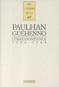 Jean Paulhan et Jean Guéhenno - .