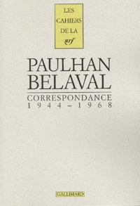Jean Paulhan et Yvon Belaval - Correspondance - 1944-1968.