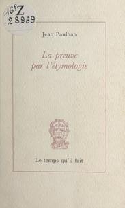 Jean Paulhan et Ghislain Sartoris - La preuve par l'étymologie.