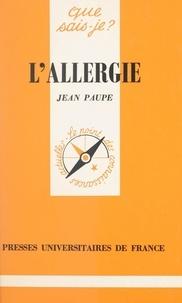 Jean Paupe et Paul Angoulvent - L'allergie.