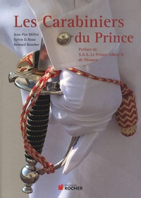 Jean-Pax Méfret et Sylvie Ruau - Les Carabiniers du Prince.