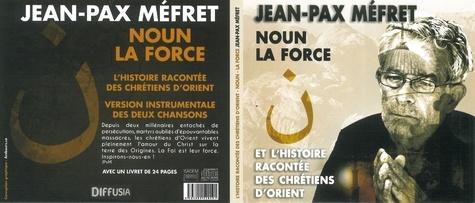 Jean-Pax Méfret - Noun - En hommage à nos frères chrétiens d'orient.