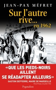 Sur lautre rive... En 1962.pdf