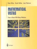 Jean Pedersen et Peter Hilton - Mathematical Vistas - From a Room with Many Windows.