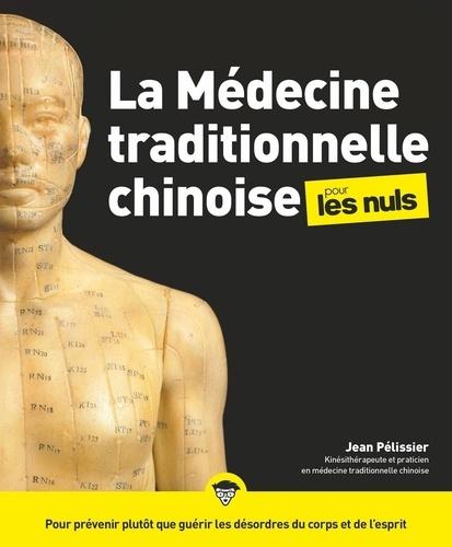 La médecine traditionnelle chinoise pour les nuls - Format ePub - 9782412052662 - 15,99 €