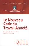 Jean Pélissier et Bernadette Lardy-Pélissier - Le nouveau code du travail annoté.