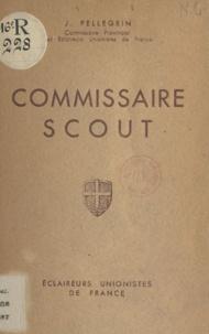 Jean Pellegrin et Maurice Comte - Commissaire scout.