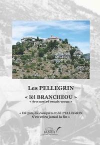 Jean Pellegrin - Les Pellegrin.