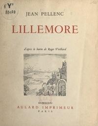 Jean Pellenc et Roger Vieillard - Lillemore - Précédé de Conte en guise de prologue.