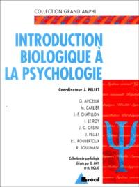 Jean Pellet - Introduction biologique à la psychologie - Livre du professeur.