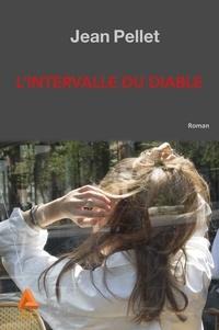Jean Pellet - L'intervalle du diable.