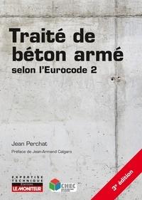 Traité de béton armé selon l'Eurocode 2 - Jean Perchat pdf epub