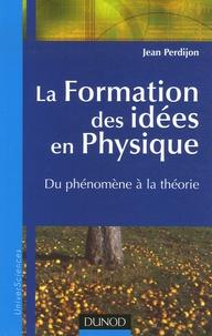 Goodtastepolice.fr La Formation des idées en Physique - Du phénomène à la théorie Image