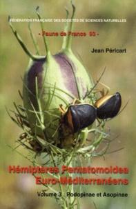 Jean Péricart - Hémiptères Pentatomoidea Euro-Méditerranéens - Volume 3, Podopinae et Asopinae.