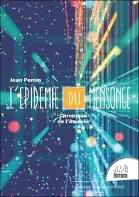 Jean Pernin - L'épidémie du mensonge.