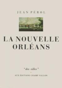 Jean Pérol - La Nouvelle-Orléans.