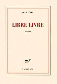 Jean Pérol - Libre livre.