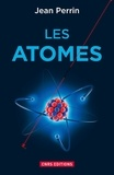Jean Perrin et Alain Fuchs - Les atomes.