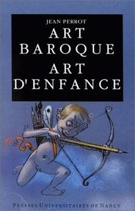 Jean Perrot - Art baroque, art d'enfance.