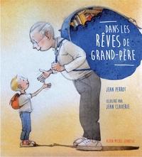 Jean Perrot et Jean Claverie - Dans les rêves de grand-père.