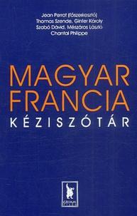 Jean Perrot et Thomas Szende - Dictionnaire hongrois-français : Magyar-Francia kéziszotar.