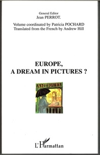 Jean Perrot - Europe, a dream in pictures ?.