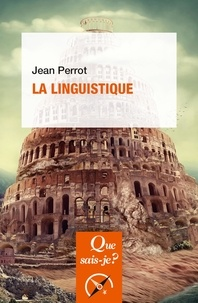 Jean Perrot - La linguistique.