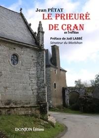 Jean Petat - LE PRIEURÉ DE CRAN.