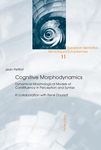 Jean Petitot - Cognitive Morphodynamics - Dynamical Morphological Models of Constituency in Perception and Syntax.