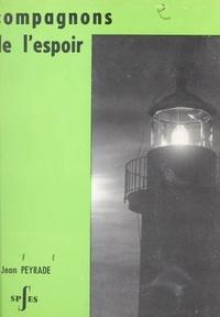 Jean Peyrade - Compagnons de l'espoir.