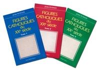 Lesmouchescestlouche.fr Figures catholiques du XXe siècle - 3 volumes Image