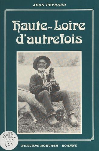 Haute-Loire d'autrefois