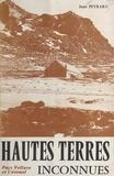 Jean Peyrard et Jacques Barrot - Hautes terres inconnues (pays vellave et cévenol).