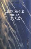 Jean Peyrard - Le triangle de la Burle.